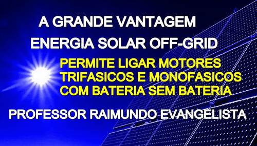 projeto energia solar off-grid ultra-capacitores  baterias