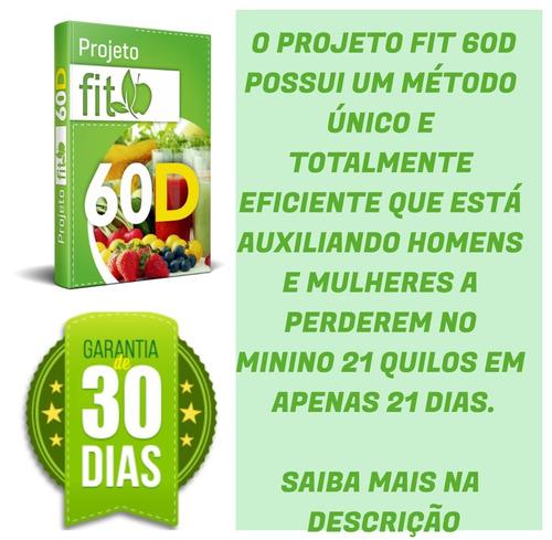 projeto fit 60d - emagreça com saúde