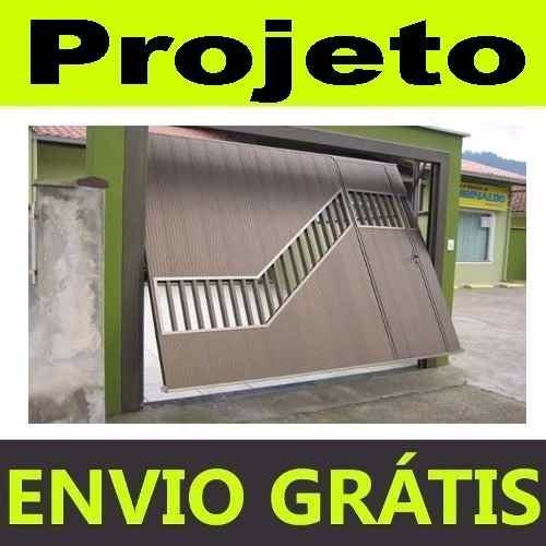 projeto portão basculante 1800 modelos portões grade escada
