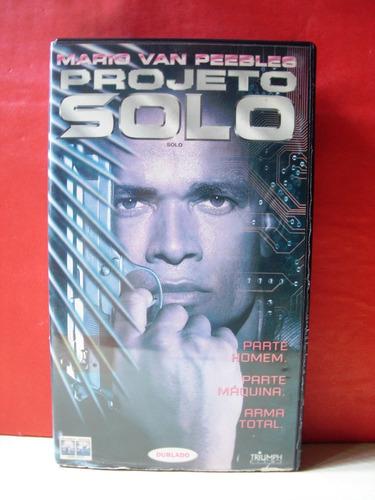 projeto solo/ dublado/ vhs