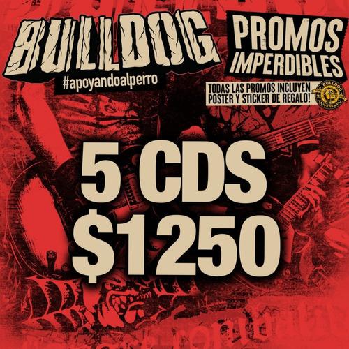 promo bulldog   5 cds nuevos a eleccion x $ 1250
