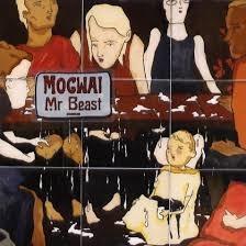 promo - mogwai - mr. beast