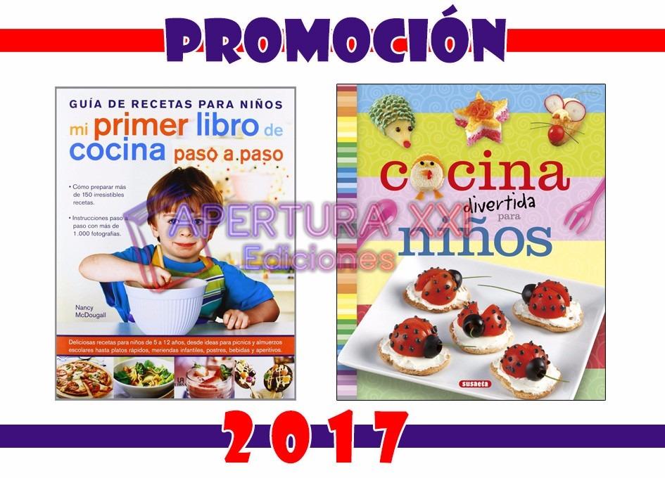 Libros De Cocina Para Niños | Promo Ninos Mi Primer Libro Cocina Cocina Divertida 1 999 00