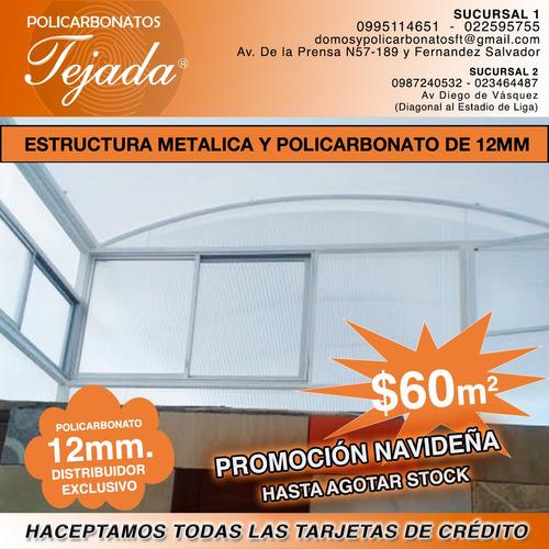 promoción especial deestructura metalica policarbonato 12mm