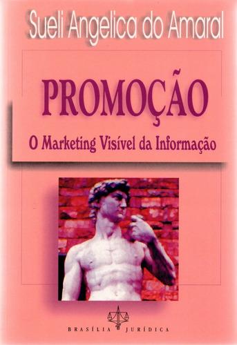 promoção: o marketing visível da informação
