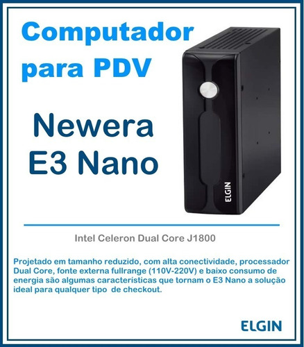 promoção*cpu elgin newera e3 nanoj1800.2,41ghz.500gb.4gb hd