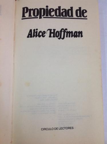 propiedad de. alice hoffman