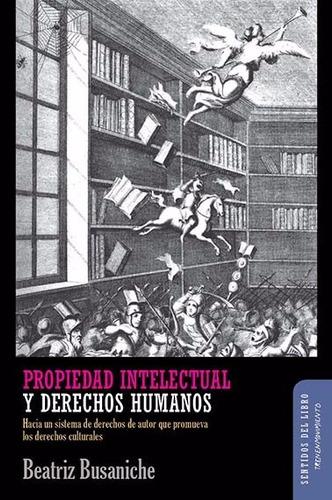 propiedad intelectual y derechos humanos - busaniche