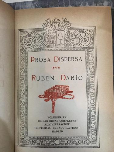 prosa dispersa. ruben dario