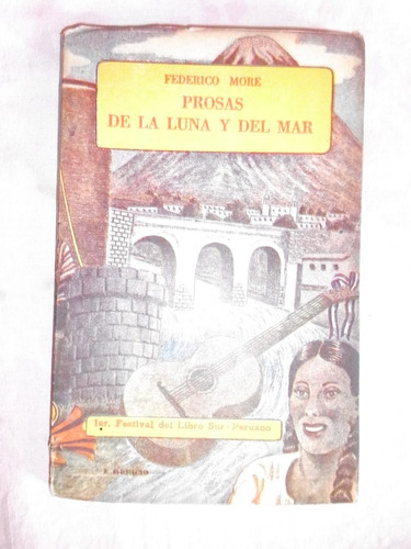 prosas de la luna y del mar / federico more (arequipa-texao)