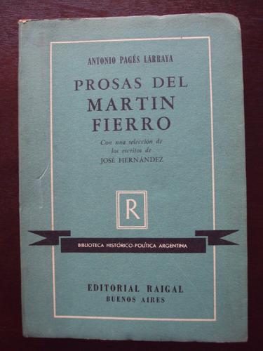 prosas del martín fierro - antonio pagés larraya - raigal