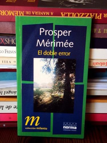 prosper mérimée, el doble error - l12