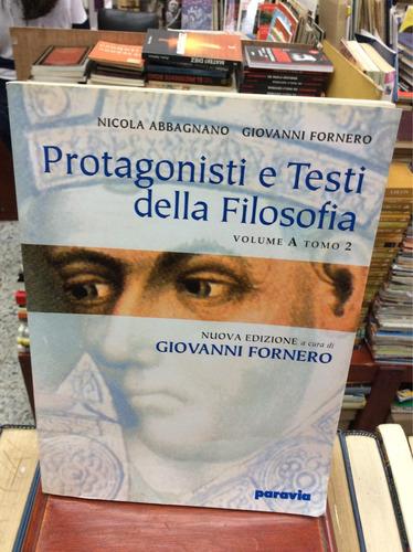 protagonisti e testi della filosofía - vol. a tomo 2 - 2000