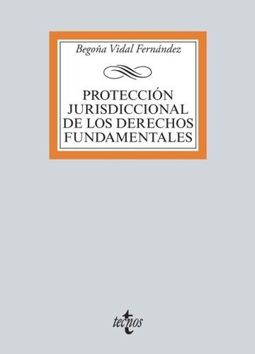 protección jurisdiccional de los derechos fundamentales(libr