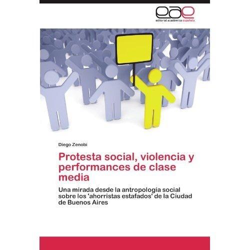 protesta social, violencia y performances de cl envío gratis