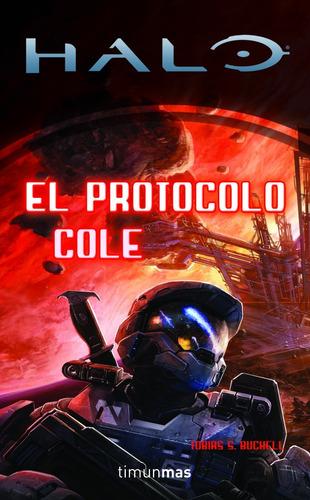 protocolo cole, el.(halo); tobias buckell