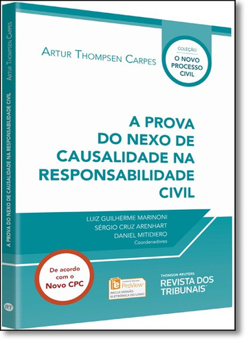 prova do nexo de causalidade na responsabilidade civil, a -