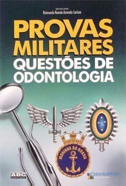 provas militares - questoes de odontologia