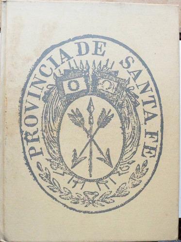 provincia de santa fe / el paisaje y los hombres