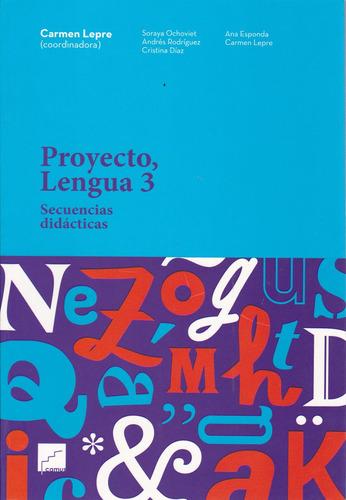 proyecto, lengua 3 - carmen lepre