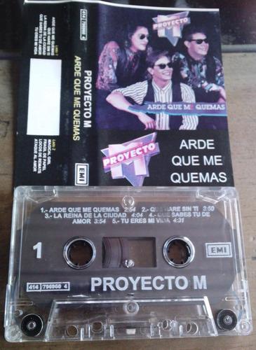 proyecto m  arde que me quemas  cassette unica  ed 1991  wsl