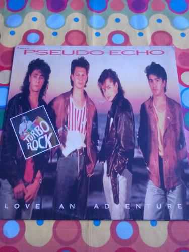 pseudo echo lp love and adventure 1986. con incer.