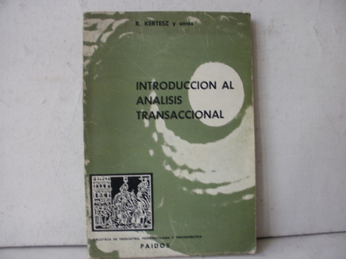 psi analisis transaccional - r. kertesz y otros