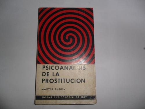 psicoanálisis de la prostitución maryse choisy
