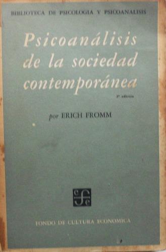 psicoanálisis de la sociedad contemporánea / erich fromm
