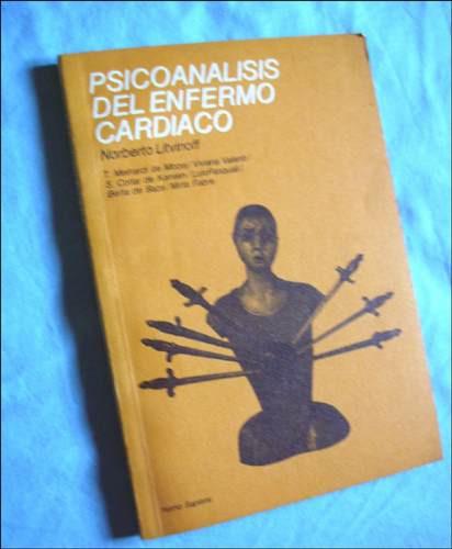 psicoanalisis del enfermo cardiaco _ norberto litvinoff