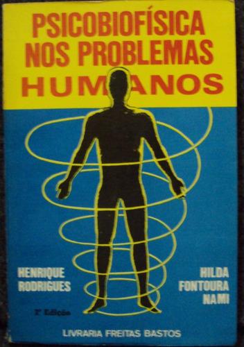 psicobiofísica nos problemas humanos  frete gratis