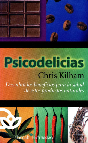 psicodelicias - chris kilham / alamah