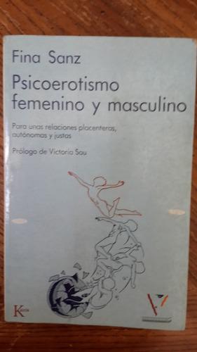 psicoerotismo femenino y masculino, fina sanz, 270 pag