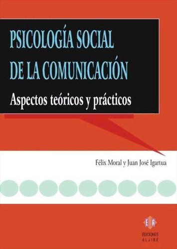 psicolog¿a social de la comunicaci¿n(libro psicolog¿a)