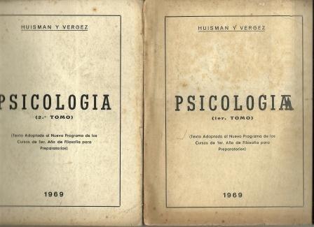psicologia  2 tomos- 1969  huisman y vergez