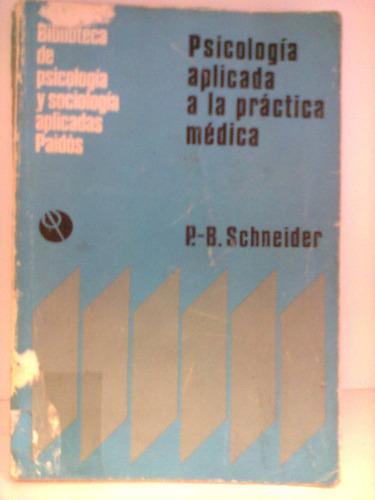 psicologia aplicada a la practica medica schneider