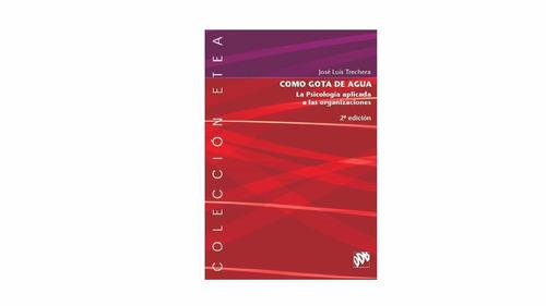 psicología aplicada a las organizaciones- j. luis trinchera