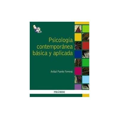 psicologia contemporanea basica y aplicada; anibal puente f