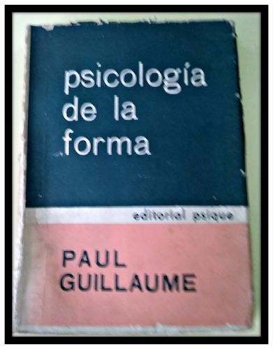 psicología de la forma paul guillaume