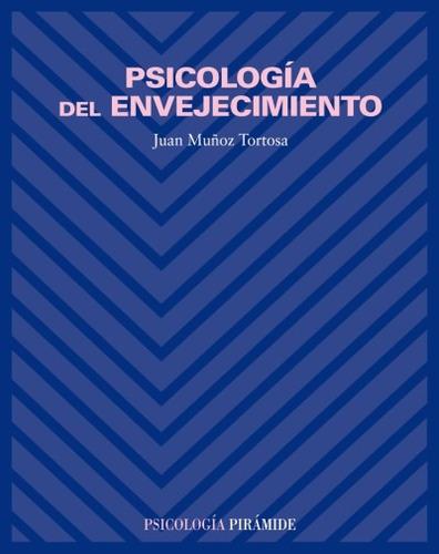 psicología del envejecimiento(libro psicología de la tercera