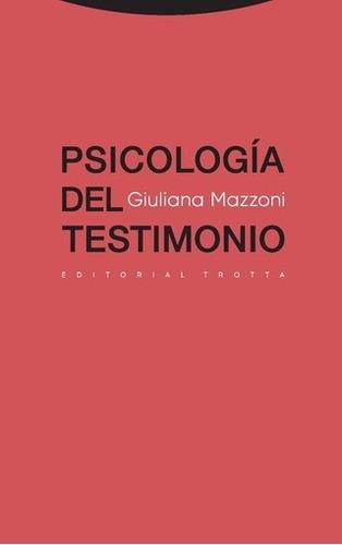 psicología del testimonio, giuliana mazzoni, trotta