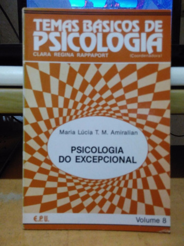 psicologia do excepcional temas básicos de psicologia - 1986