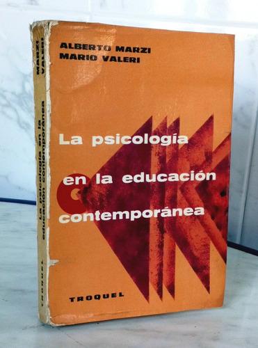 psicología en la educación contemporanea a. marzi / troquel