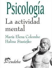 psicología la actividad mental / colombo & stasiejko (envíos