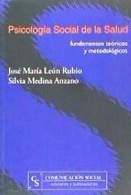 psicología social de la salud. fundamentos teóricos y metodo