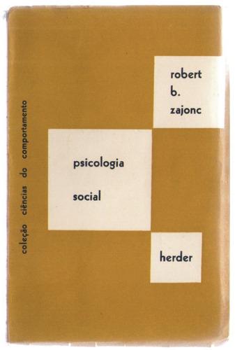 psicologia social - robert b. zajonc