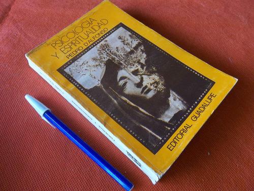psicologia y espiritualidad por pedro d´alfonso excelente