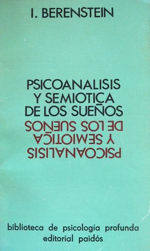 psiconalisis y semiotica de los sueños.i.berenstein.