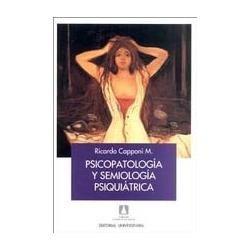 ´psicopatología y semiología psiquiátrica, ricardo capponi m