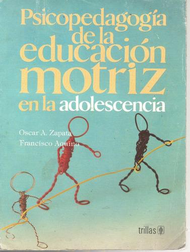 psicopedagogía de la educación motriz en la adolescencia